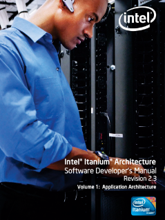 Intel® Itanium® Architecture Software Developer's Manual, Volume 1