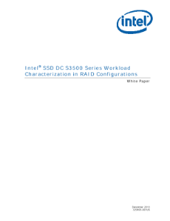  Intel SSD DC S3500 Series Workload  Characterization in RAID Configurations White Paper